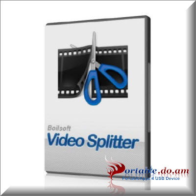 Boilsoft Video Splitter Portable